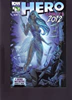 IDW HERO COMICS 2012 A HERO INITIATIVE BENEFIT BOOK EXCLUSIVE VARIANT by TheComicNewsstand