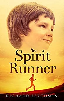 Spirit Runner by [Ferguson, Richard]