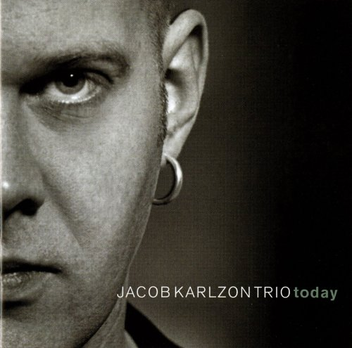 Jacob Karlzon Trio: Today