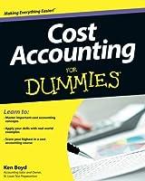 Cost Accounting For Dummies by Kenneth W. Boyd(2013-03-04)