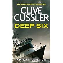 Deep Six (Dirk Pitt Adventure Series Book 7)