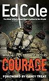 EDWIN Courage: Winning Life's Toughest Battles