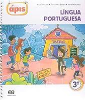 Projeto Apis. Lingua Portuguesa. 3º Ano
