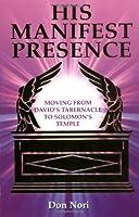 His Manifest Presence