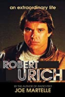 The Robert Urich Story - An Extraordinary Life