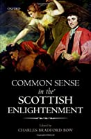 Common Sense in the Scottish Enlightenment (Mind Association Occasional)