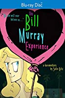 The Bill Murray Experience [Blu-ray]