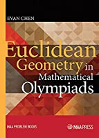 Euclidean Geometry in Mathematical Olympiads (MAA Problem Book Series)