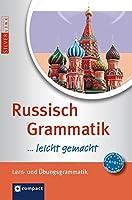 Russisch Grammatik ...leicht gemacht: Lern- & Uebungsgrammatik. Niveau A1 - B1