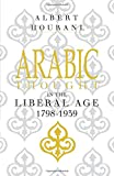 Arabic Thought in the Liberal Age 1798?1939
