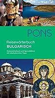 PONS Reisewoerterbuch Bulgarisch: Reisewoerterbuch und Sprachfuehrer mit interkulturellen Tipps