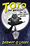 Toto the Ninja Cat and the Great Snake Escape: Book 1 (English Edition)