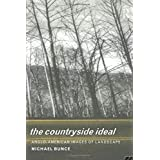 The Countryside Ideal: Anglo-American Images of Landscape