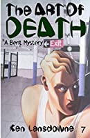 The Art of Death: A Bent Mystery