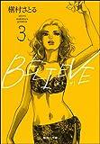 BELIEVE 3 (集英社文庫―コミック版) (集英社文庫 ま 6-51)