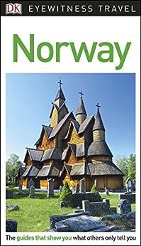 DK Eyewitness Travel Guide Norway by [DK Travel]