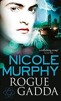 Rogue Gadda: Dream of Asarlai Book Three by [Murphy, Nicole]