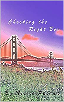 Checking the Right Box (San Francisco Book 1) by [Pyland, Nicole]