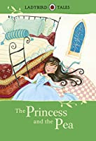 Ladybird Tales the Princess and the Pea (Ladybird Tales Larger Format)