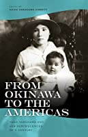 From Okinawa to the Americas: Hana Yamagawa and Her Reminiscences of a Century (Intersections: Asian and Pacific American Transcultural Studies)
