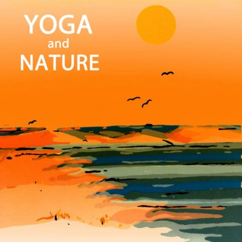Yoga and Nature - Nature Sound...
