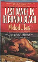 LAST DANCE IN REDONDO BEACH