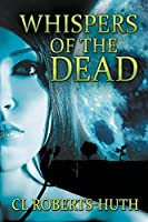 Whispers of the Dead (Zoe Delante Thrillers)