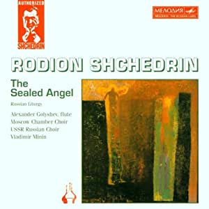 Shchedrin;Sealed Angel