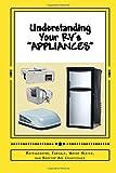 Appliances Refrigerators Best Deals - Understanding Your RV's