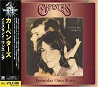 Yesterday Once More by Carpenters (2008-01-13)