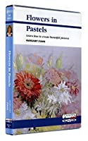 Flowers in Pastel DVD with Margaret Evans