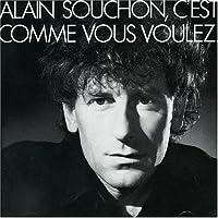 Alain Souchon - C'est comme vous voulez