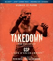 Takedown: The DNA of GSP/ L'ADN d'un champion (Bilingual) [Blu-ray + DVD + UltraViolet]
