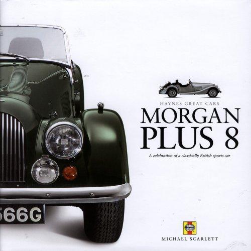 Morgan Plus 8 (Haynes Great Cars)