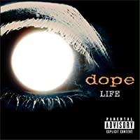 Life by Dope