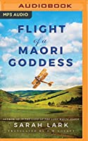 Flight of a Maori Goddess (Sea of Freedom Trilogy)