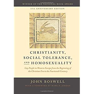Christianity, Social Tolerance, and Homosexuality: Gay People in Western Europe from the Beginning of the Christian Era to the Fourteenth Century