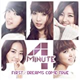 DREAMS COME TRUE (JAPANESE VERSION) / 4Minute