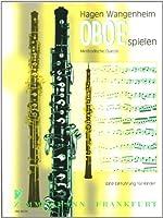 Oboe spielen: Methodische Duette / Eine Einfuehrung fuer Kinder