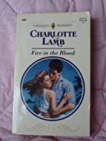 Fire In The Blood (Harlequin Presents)
