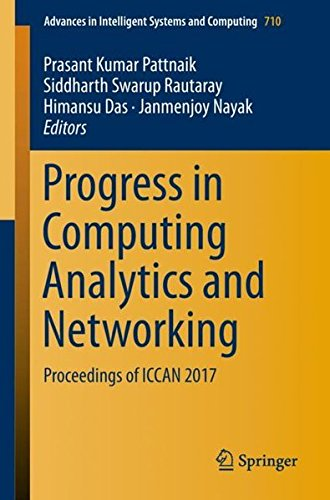 Progress in Computing Analytics and Networking: Proceedings of ICCAN 2017 (Advances in Intelligent Systems and Computing)