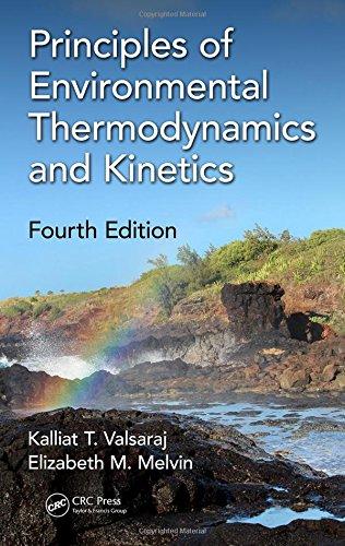 Download Principles of Environmental Thermodynamics and Kinetics 1498733638