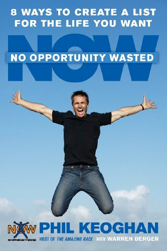 Download No Opportunity Wasted: 8 Ways to Create a List for the Life You Want 1594864047