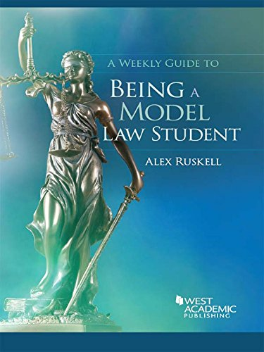 Download A Weekly Guide to Being a Model Law Student (Career Guides) 1628104449