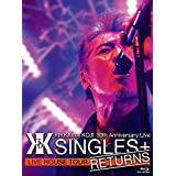 "KIKKAWA KOJI 30th Anniversary Live ""SINGLES+ RETURNS"" [Blu-ray]"