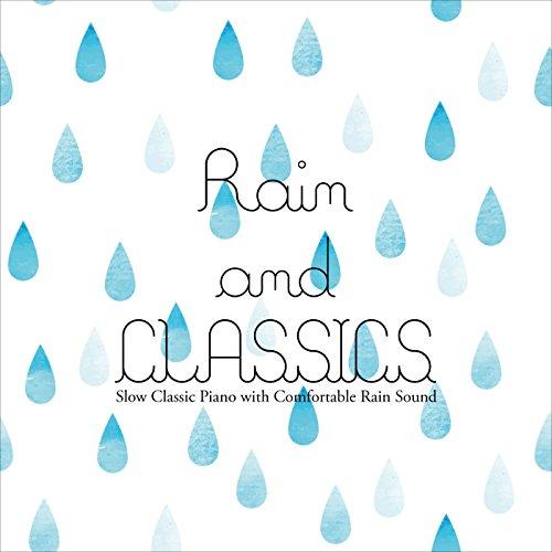 屋久島の雨音とスローピアノで右脳を活性化するママとベビーの胎教・育脳クラシック ~ Rain