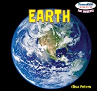 Earth (Powerkids Readers: The Universe)