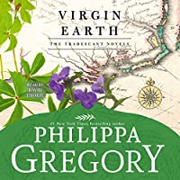 Virgin Earth (The Tradescant Novels)