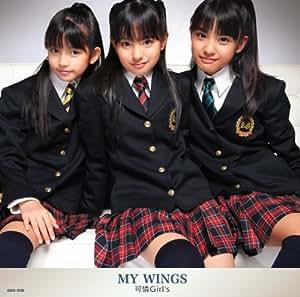 MY WINGS (初回限定盤)