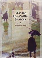 La escuela economista española
